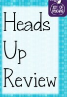 Heads Up Review