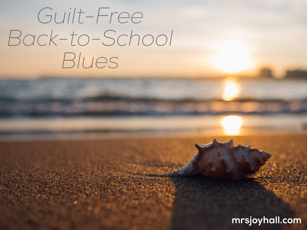 Guilt-Free Back-to-School Blues